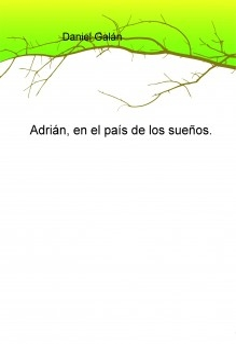 Adrián, en el país de los sueños