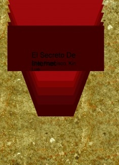 El Secreto De Internet