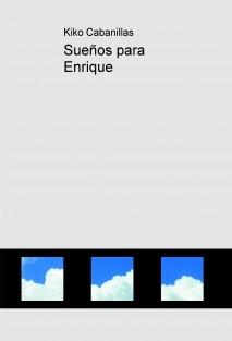 Sueños para Enrique