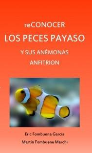 reCONOCER LOS PECES PAYASO Y SUS ANÉMONAS ANFITRION