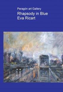 Rhapsody in Blue - Eva Ricart