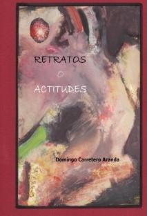 Retratos o actitudes