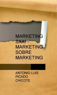 MARKETING SXXI - MARKETING SOBRE MARKETING