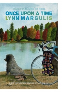Once Upon A Time: Lynn Margulis. (BN EDITION)