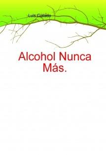 Alcohol Nunca Más