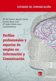 Perfiles profesionales y espacios de empleo en Información y Comunicación