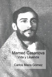 Mamed Casanova (Vida y Leyenda)