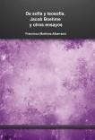 De sofía y teosofía. Jacob Boehme y otros ensayos