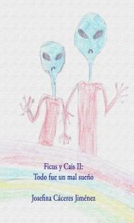 Ficus y Cais II: Todo fue un mal sueño