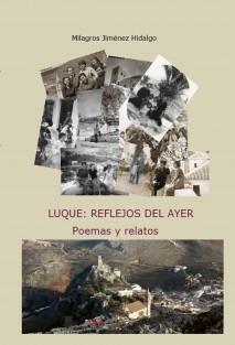 LUQUE: REFLEJOS DEL AYER (páginas en blanco y negro)