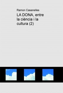 LA DONA, entre la ciència i la cultura (2)