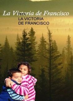 LA VICTORIA DE FRANCISCO
