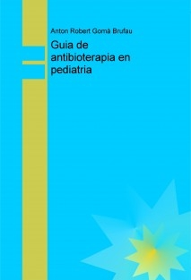 Guia antibioterapia en pediatria