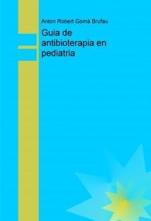 Guia antibioterapia en pediatria