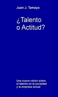 ¿Talento o Actitud?