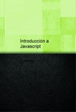 Libro Introducción a Javascript, autor Juan Julián Merelo Guervós