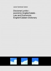 Libro Diccionari jurídic i econòmic Anglès/Català - Law and Economics English/Catalan Dictionary, autor Javier Sambola Cabrer