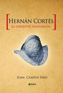 Hernán Cortés y la Serpiente emplumada
