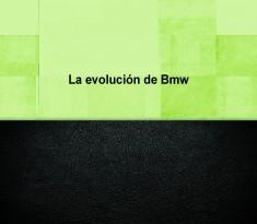 La evolución de Bmw