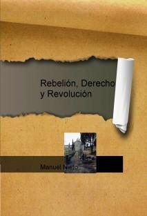 Rebelión, Derecho y Revolución