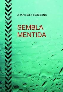 SEMBLA MENTIDA