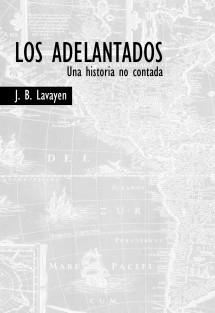Los Adelantados - Una historia no contada