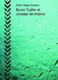 Byron Tudler el consejo de khemo