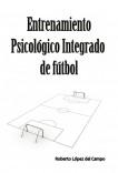 Entrenamiento psicológico integrado de fútbol