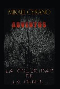 ADVENTUS -La Oscuridad de la Mente