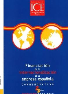 Revista de Economía. Información Comercial Española (ICE). Núm 873. Financiación de la internacionalización de la empresa española. Conmemorativo 25 años Cofides