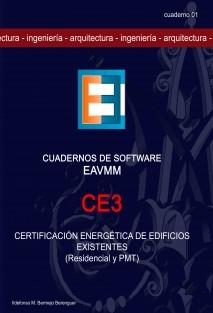 CE3, Certificación Energética de Edificios Existentes (Residencial y PMT) (publicación en color)