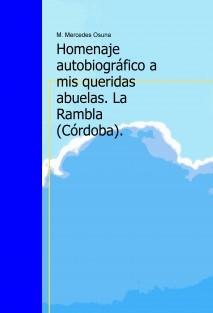 Homenaje Autobiográfico a mis queridas abuelas. La Rambla (Córdoba).