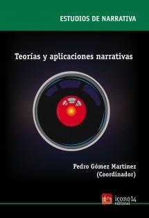 Teorías y aplicaciones narrativas