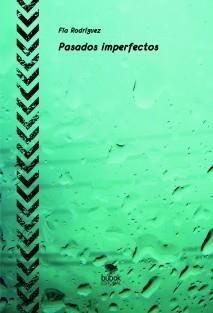 Pasados imperfectos