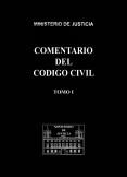 COMENTARIO DEL CÓDIGO CIVIL. TOMO I