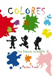 COLORES - UNA HISTORIA INOLVIDABLE