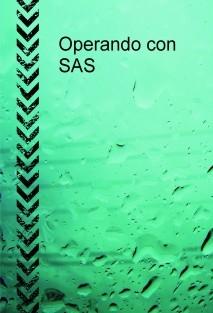 Operando con SAS