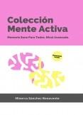 Colección Mente Activa 2: Memoria sana para todos. Nivel AVANZADO.