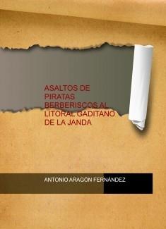ASALTOS DE PIRATAS BERBERISCOS AL LITORAL GADITANO DE LA JANDA