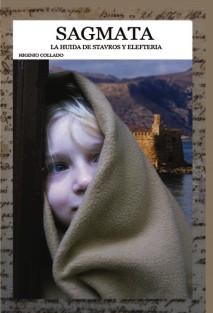SÁGMATA: La huida de Stavros y Elefteria