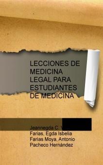 LECCIONES DE MEDICINA LEGAL PARA ESTUDIANTES DE MEDICINA