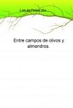 Entre campos de olivos y almendros