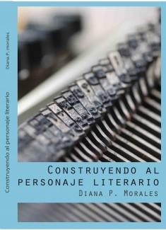 Construyendo-un-personaje-literario Libros frescos para el verano: grandes novelas en países remotos.