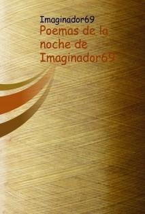 Poemas de la noche de Imaginador69