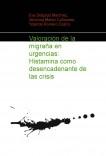 Valoración de la migraña en urgencias:  Histamina como desencadenante de las crisis