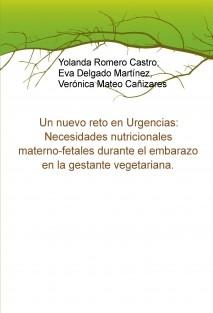Un nuevo reto en Urgencias: Necesidades nutricionales materno-fetales durante el embarazo en la gestante vegetariana