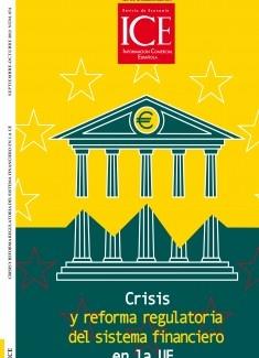 Revista de Economía. Información Comercial Española (ICE). Núm 874 Crisis y reforma regulatoria del sistema financiero en la UE