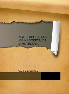 INGLES APLICADO A LOS NEGOCIOS, Y A LA HOTELERIA