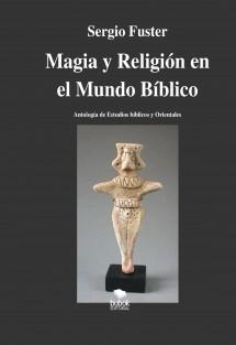 Magia y religión en el mundo bíblico