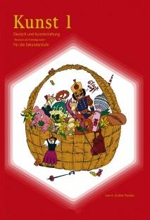 Kunst 1, Deutsch und Kunsterziehung für die Sekundarstufe